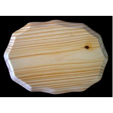 """BASE/PLAQUE - 5"""" x 7"""" SCALLOPED. SOLID PINE"""
